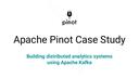 Apache Pinot Case Study